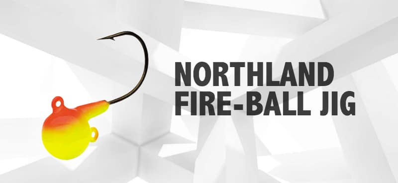 Northland Fire-Ball Jig