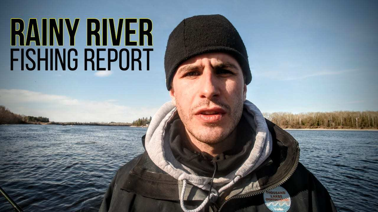 rainy river mn fishing report grant prokop