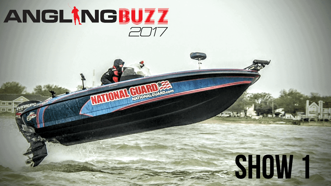 2017 AnglingBuzz TV Show 1
