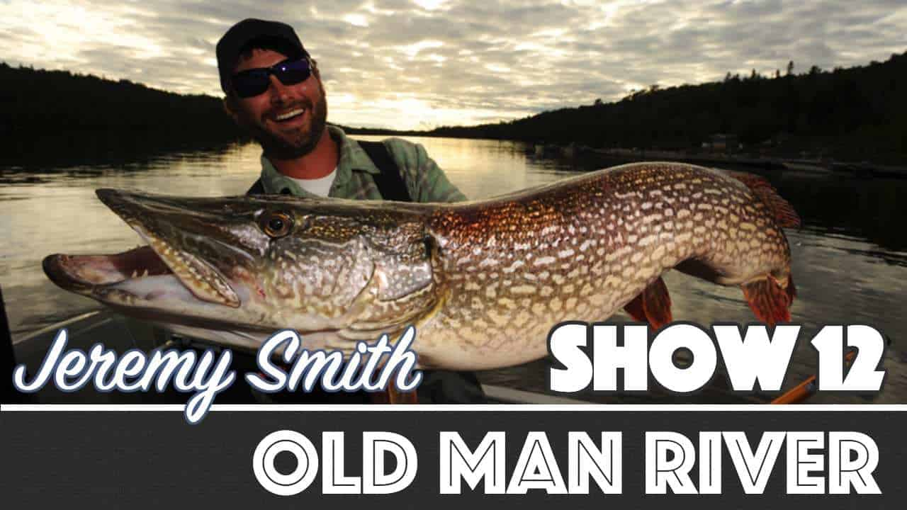 Old Man River — AnglingBuzz TV