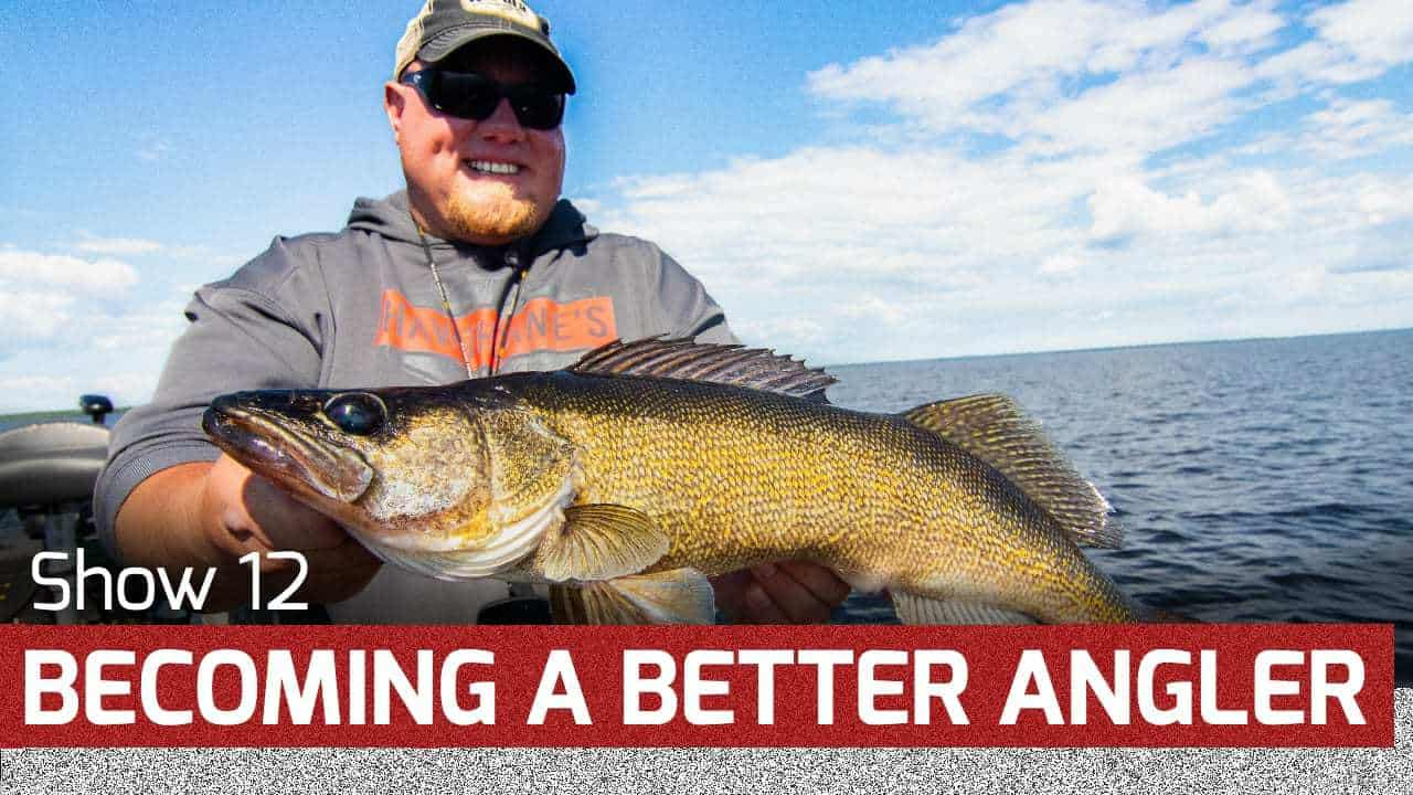 Becoming a Better Angler