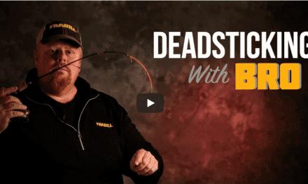 Deadsticking Tips for Fussy Biters