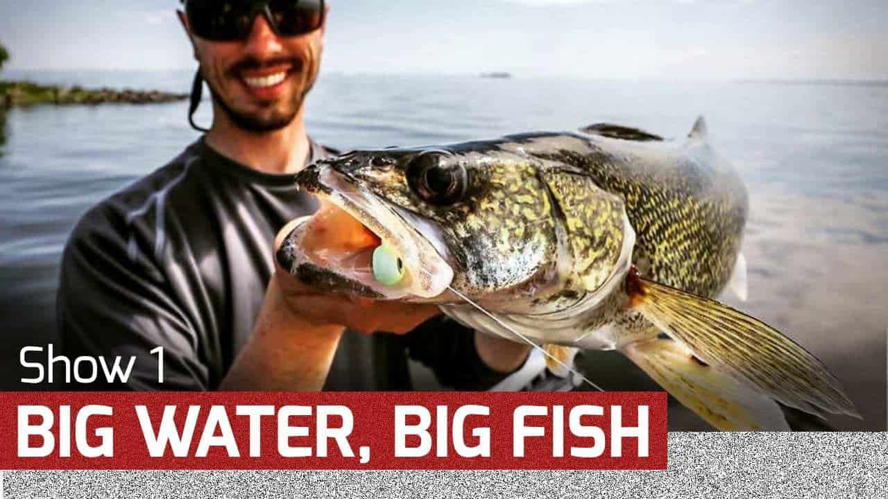 Big Water, Big Fish