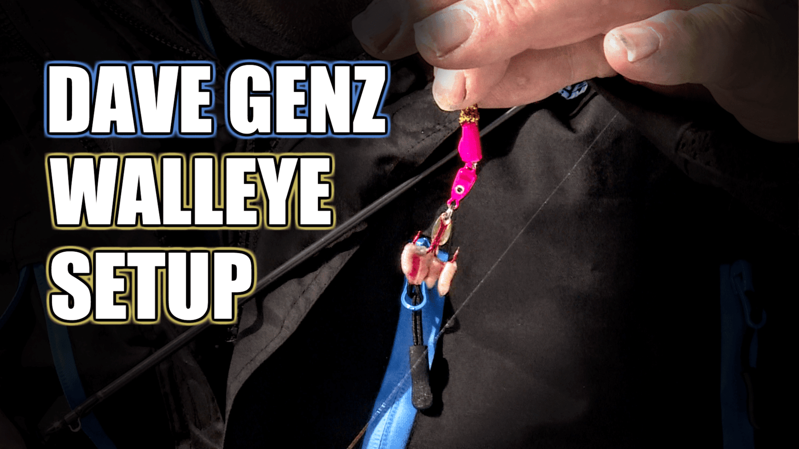 Dave Genz Walleye Fishing Setup
