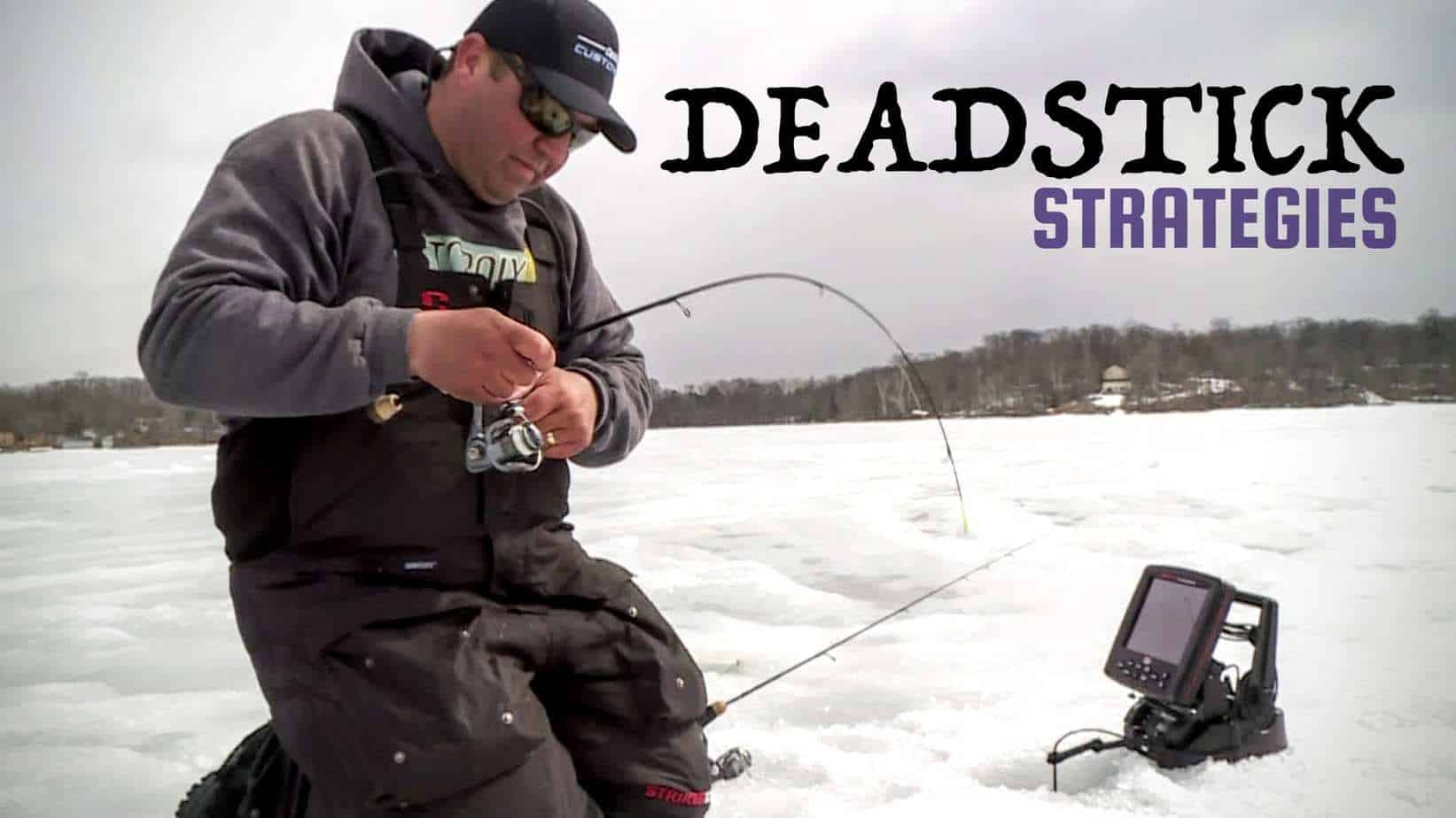 Deadstick ice fishing Tactics with Tony Roach